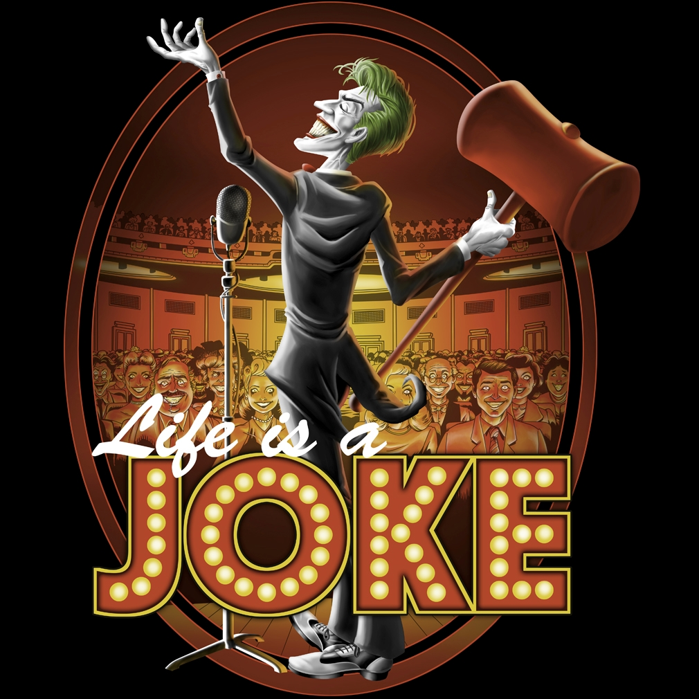 TeeTournament: Life Is A Joke