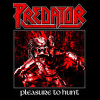 EnTeeTee: Predator - Pleasure To Hunt