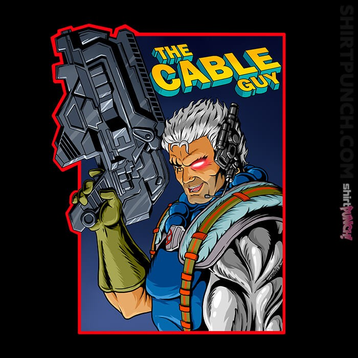 ShirtPunch: Cable Guy