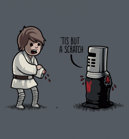 BustedTees: Tis But A Scratch