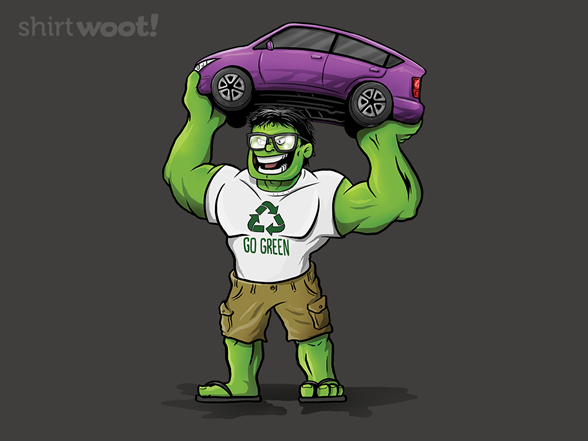 Woot!: Go Green