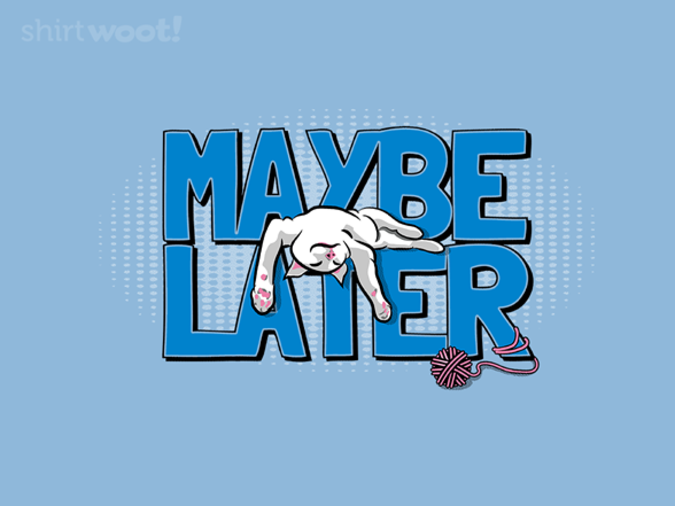 Woot!: Maybe Later - $15.00 + Free shipping
