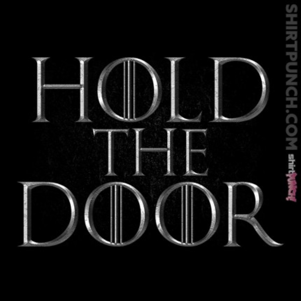 ShirtPunch: Hold the Door