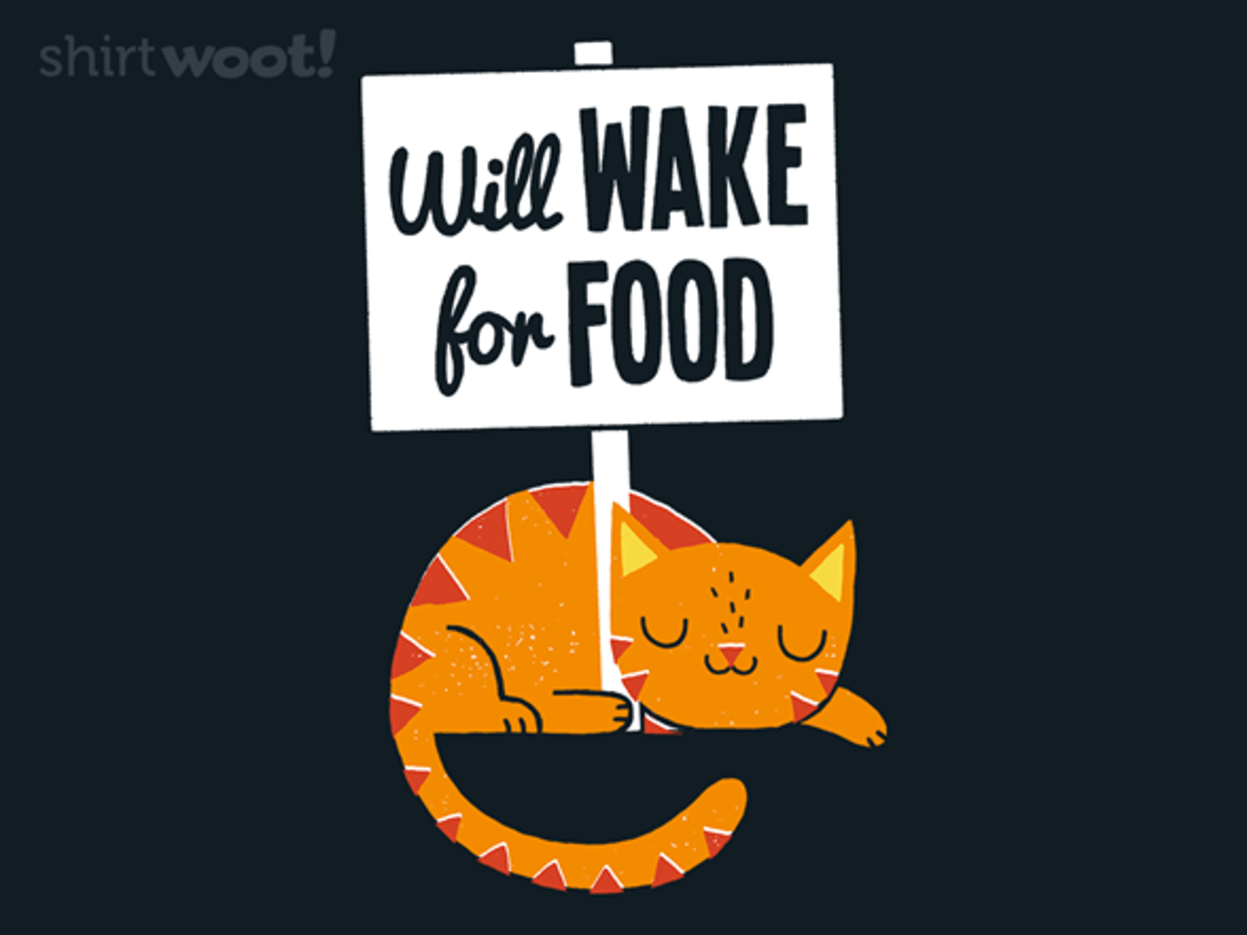 Woot!: Will Wake for Food - $15.00 + Free shipping
