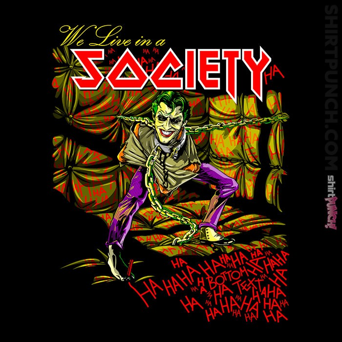 ShirtPunch: We Live In A Society