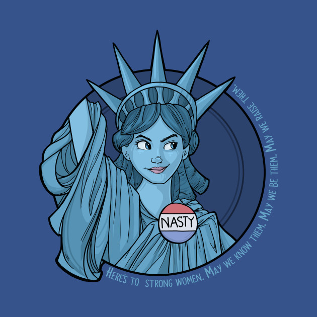 TeePublic: Nasty Lady Liberty T-Shirt