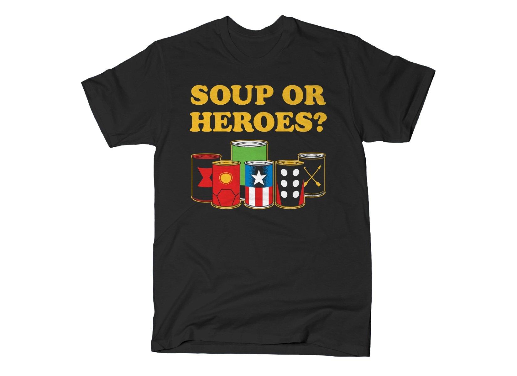 SnorgTees: Soup Or Heroes?