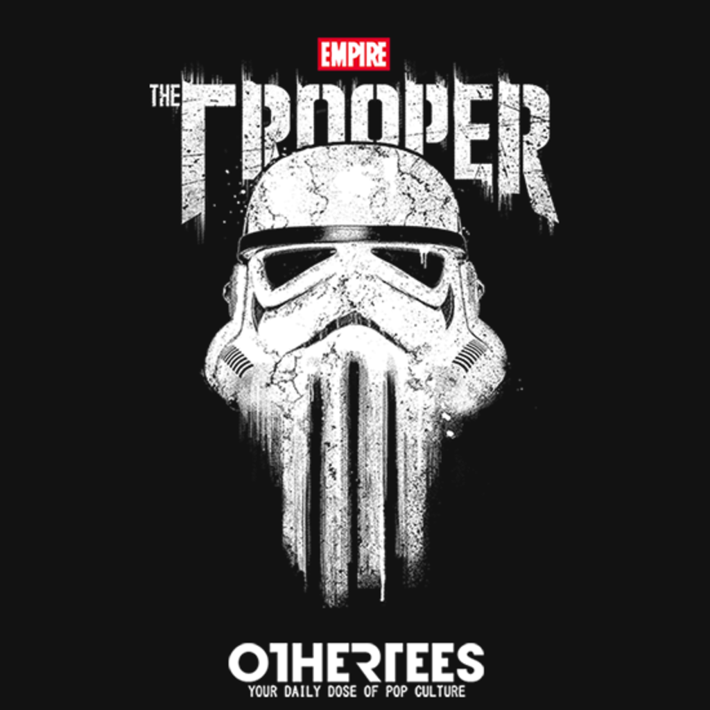 OtherTees: The Trooper