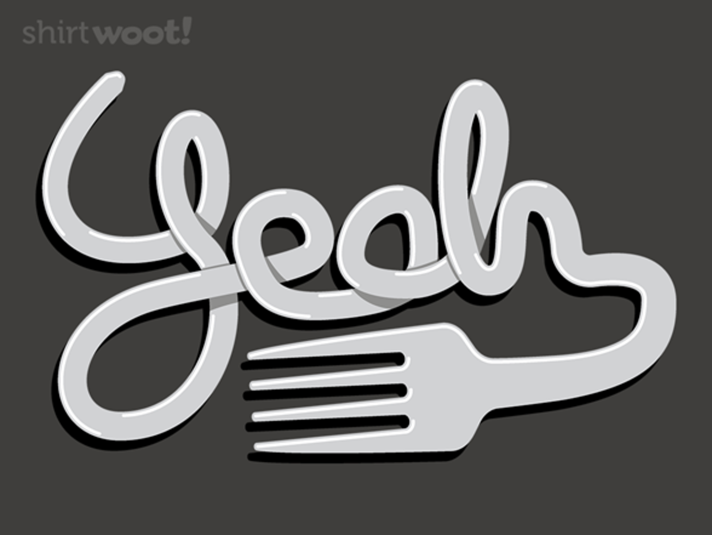 Woot!: Fork Yeah