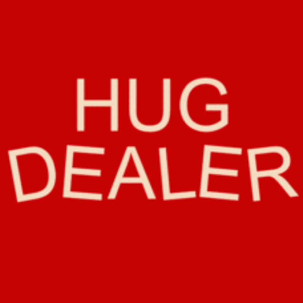 Textual Tees: Hug Dealer
