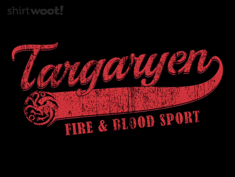 Woot!: Fire & Blood Sport