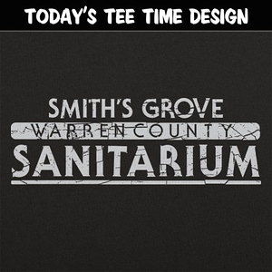 6 Dollar Shirts: Smith's Grove Sanitarium