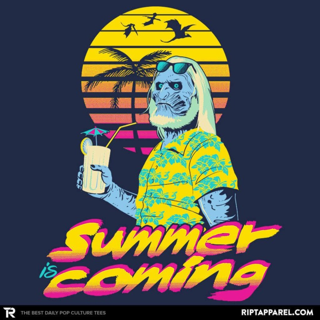 Ript: Summer is Coming