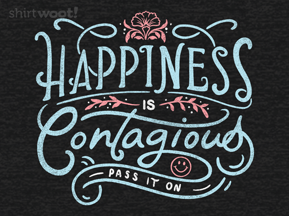 Woot!: Happiness is Contagious