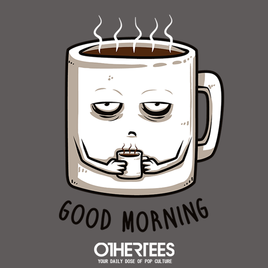 OtherTees: Good Morning