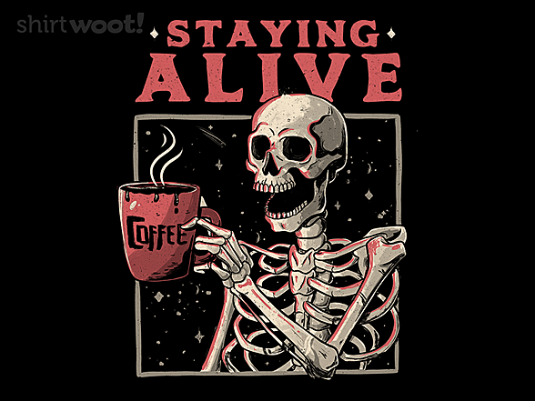 Woot!: Staying Alive