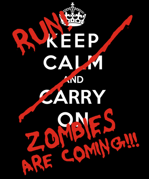 Qwertee: Keep Calm and Run Zombies Are Coming