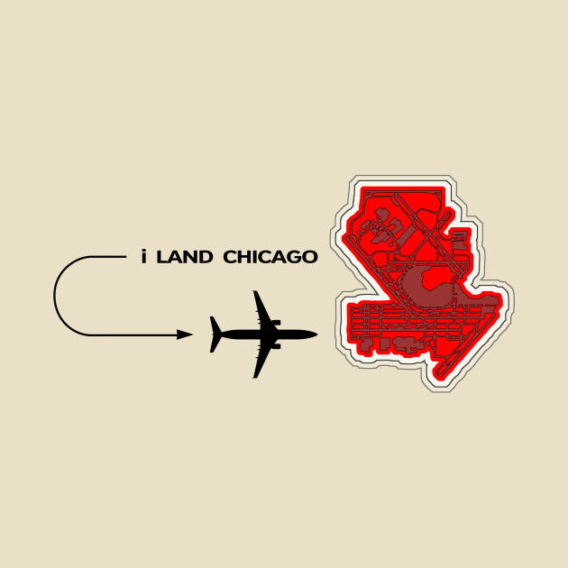 TeePublic: ORD - i Land Chicago