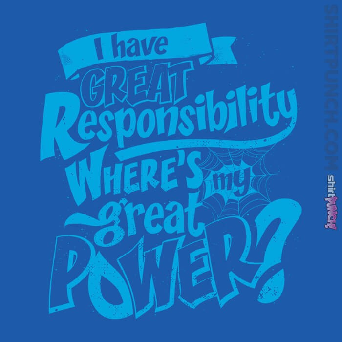 ShirtPunch: Great Responsibility