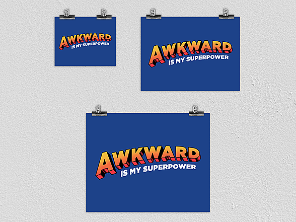 "Woot!: ""Awkward is My Superpower"" Poster"