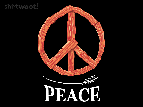 Woot!: Bacon is Peace