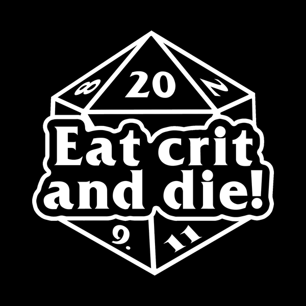 NeatoShop: Eat crit and die! (white)