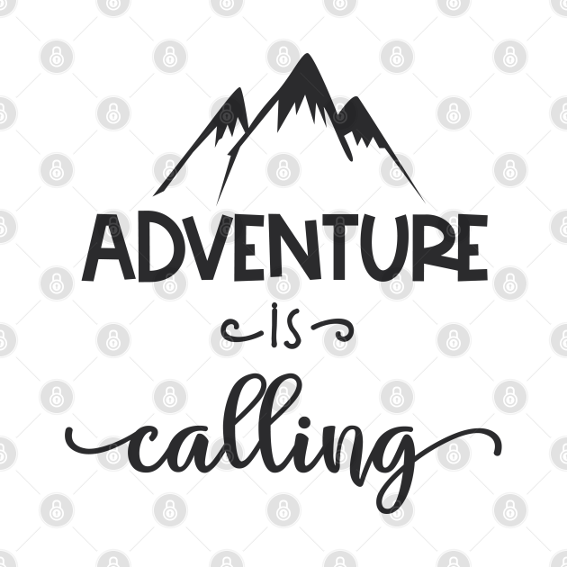 TeePublic: Adventure Is Calling
