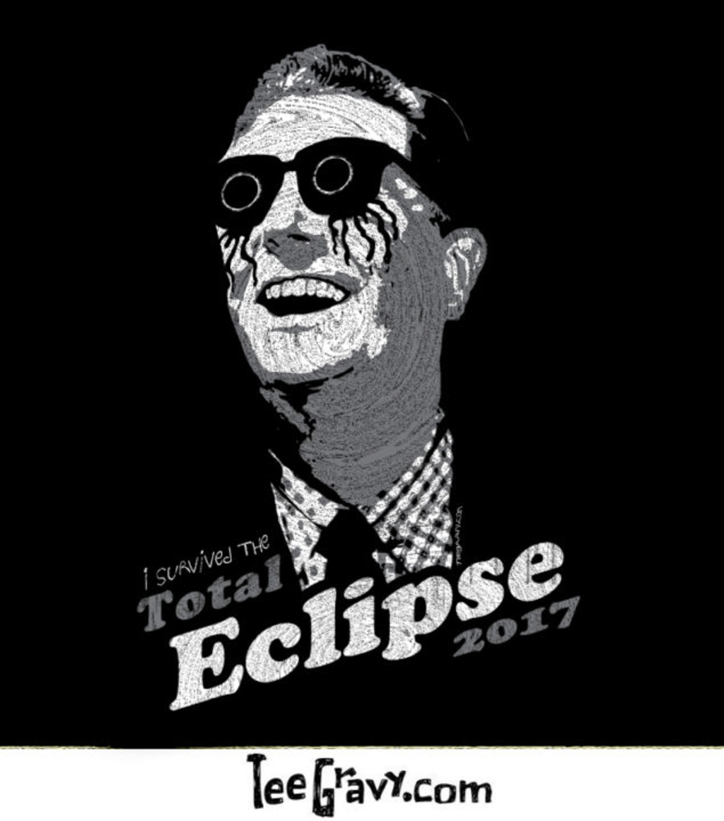 Tee Gravy: I SURVIVED THE ECLIPSE