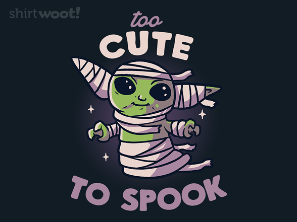 Woot!: Too Cute To Spook