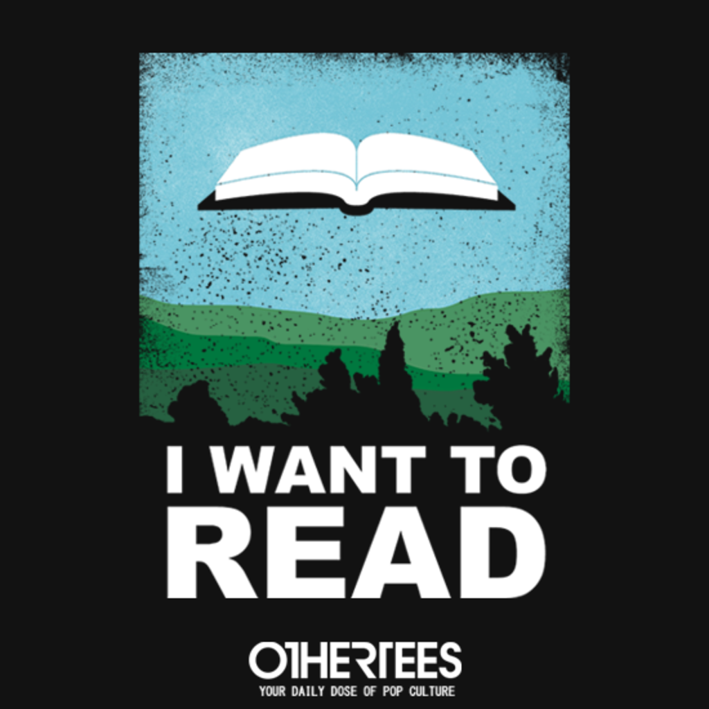 OtherTees: I Want to Read