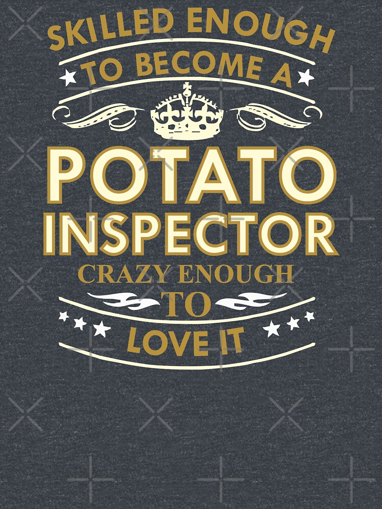 RedBubble: Potato Inspector