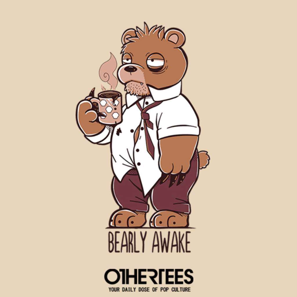 OtherTees: Bearly Awake