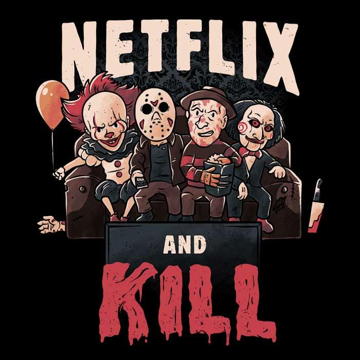 Once Upon a Tee: Netflix and Kill