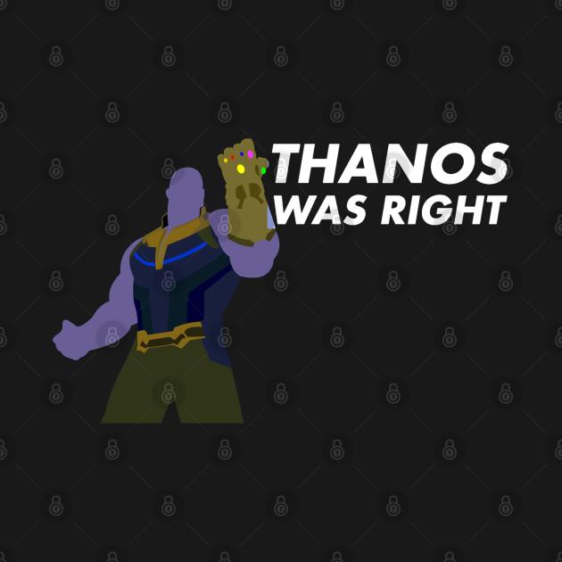 TeePublic: Thanos was right