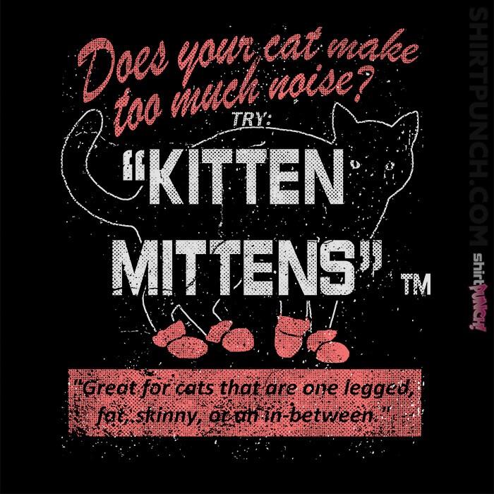ShirtPunch: Kitten Mittens