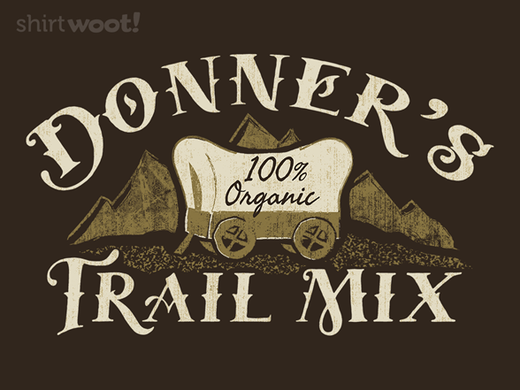 Woot!: Donner's Trail Mix