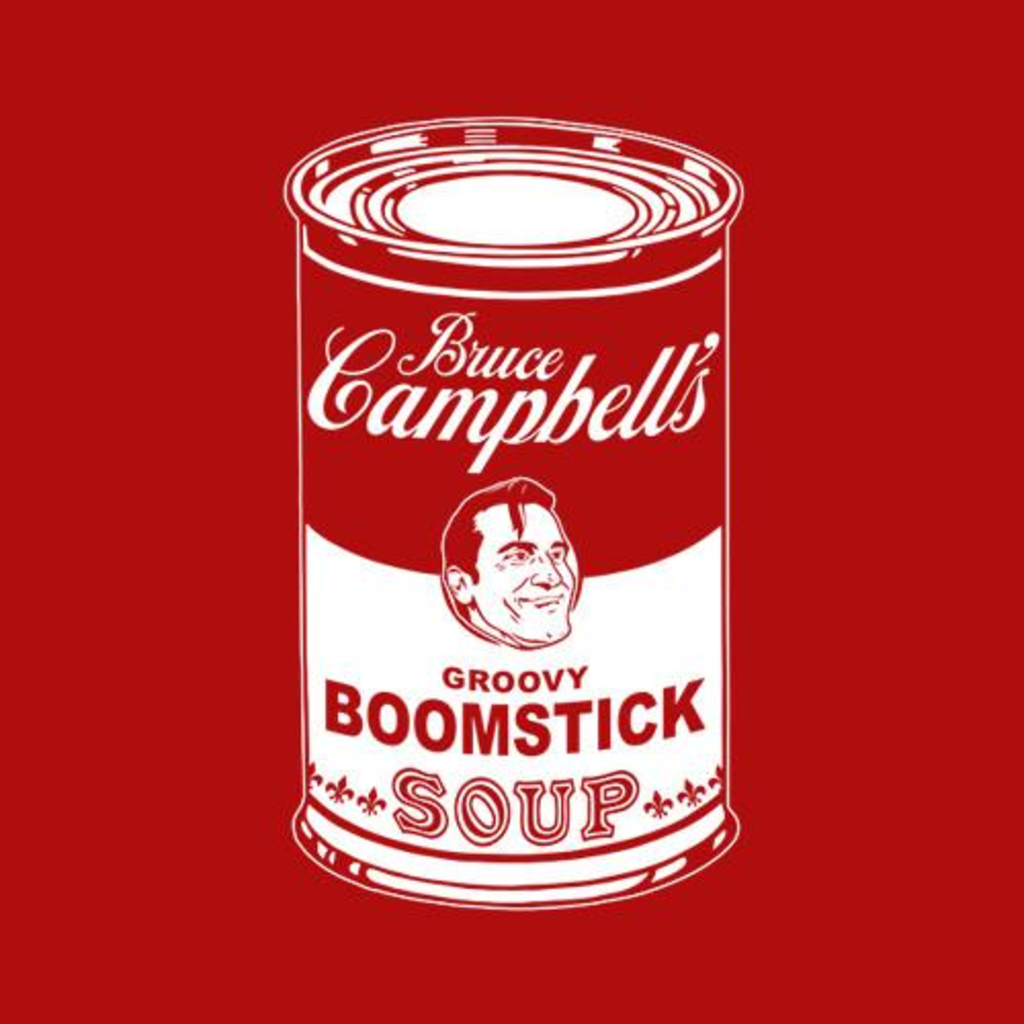 Five Finger Tees: Bruce Campbell's Boomstick Soup T-Shirt