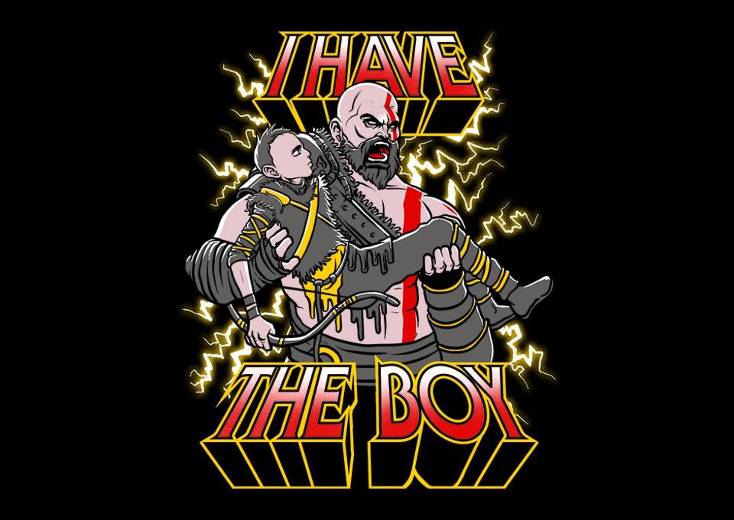 TeeFury: I Have The Boy