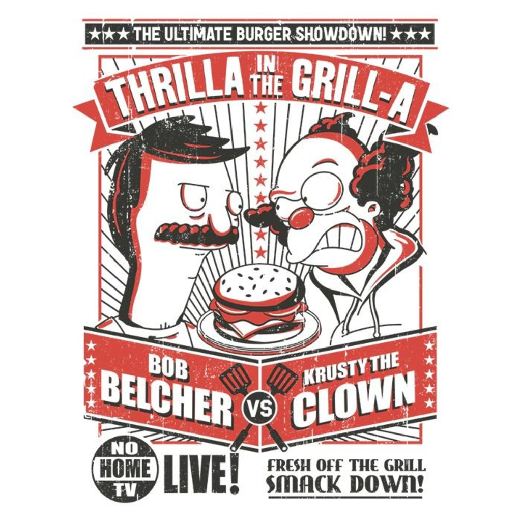 Once Upon a Tee: Thrilla in the Grill-a