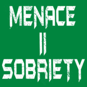 Textual Tees: Menace To Sobriety
