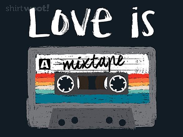 Woot!: Love is a Mixtape