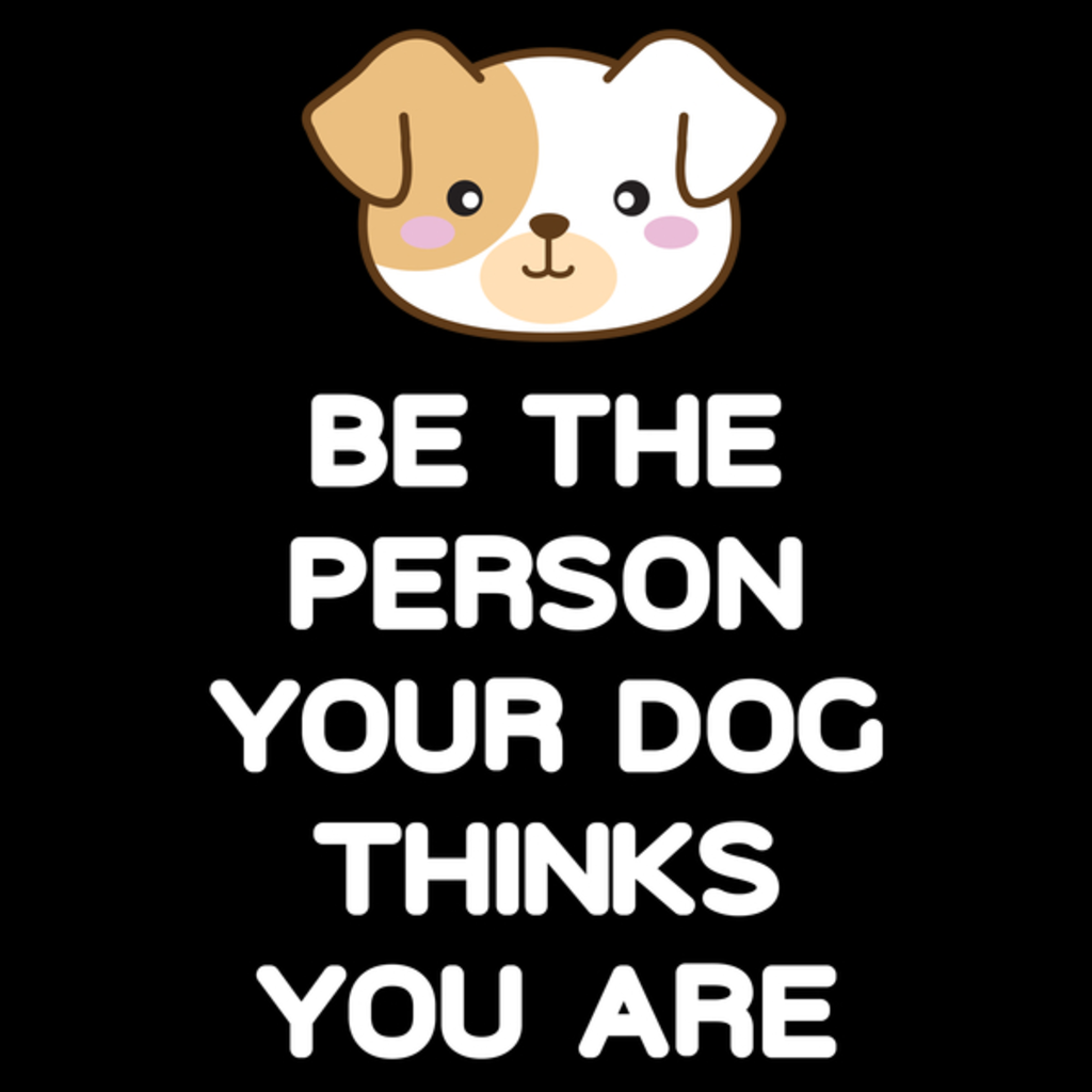 NeatoShop: Your Dog Believes in You!