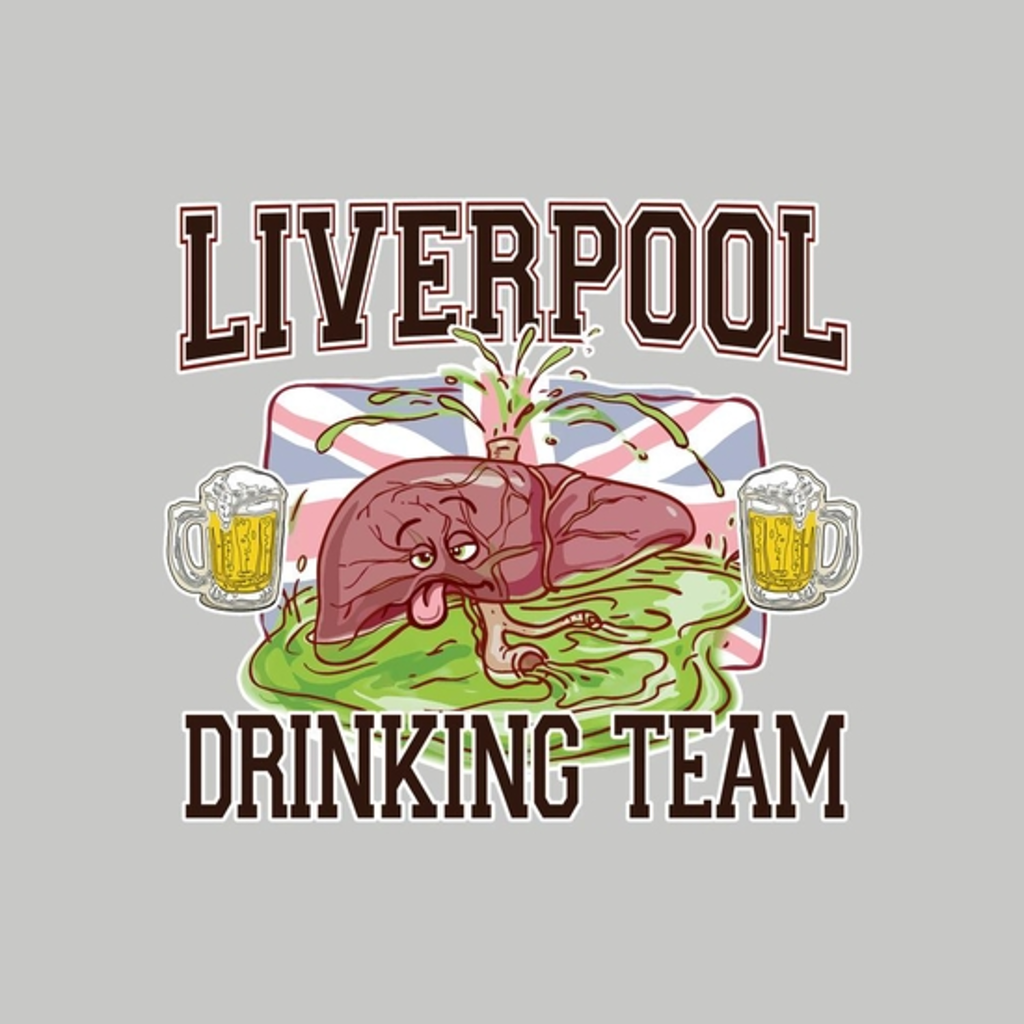 BustedTees: Liverpool Drinking Team
