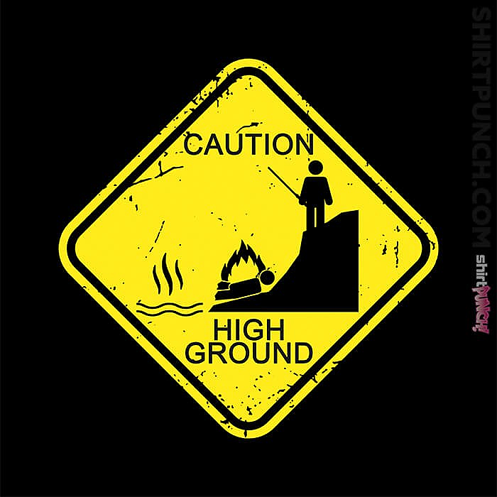 ShirtPunch: High Ground Warning