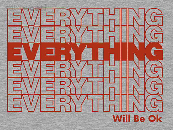 Woot!: Everything Will Be Ok