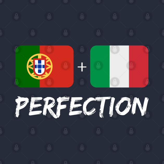 TeePublic: Italian Plus Portuguese Perfection Mix Flag Heritage Gift