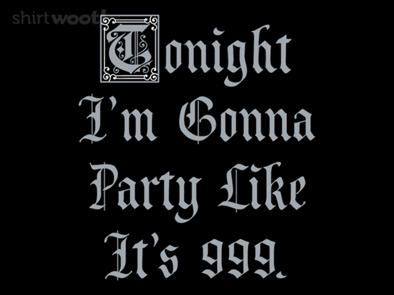 Woot!: Medieval Party