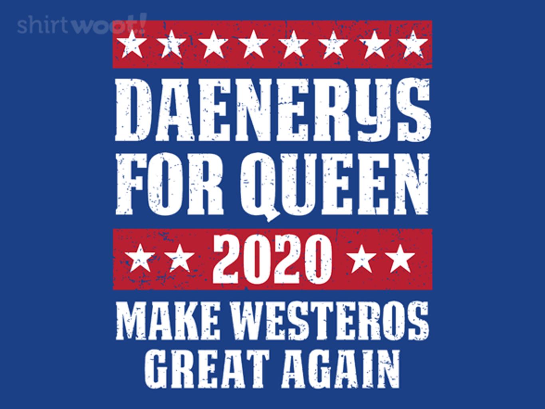 Woot!: Daenerys 2020
