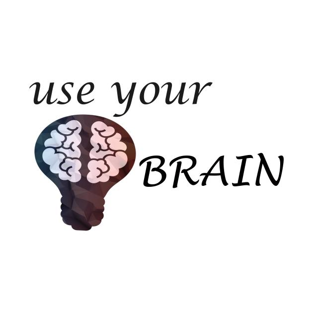 TeePublic: funny use your brain gift