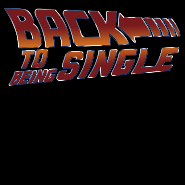 NeatoShop: BACK TO BEING SINGLE